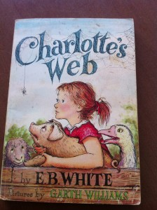 I still have my old copy of Charlotte's Web.