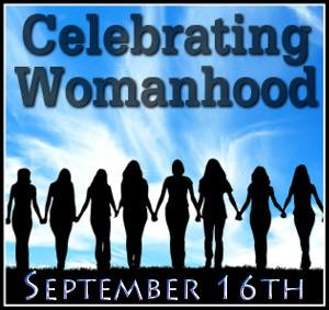 Celebrating Womanhood