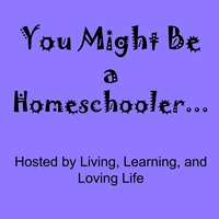 You Might Be a Homeschooler